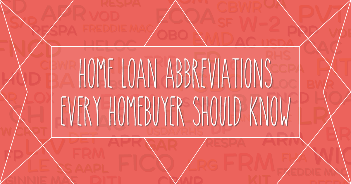 Home Loan Abbreviations and Acronyms