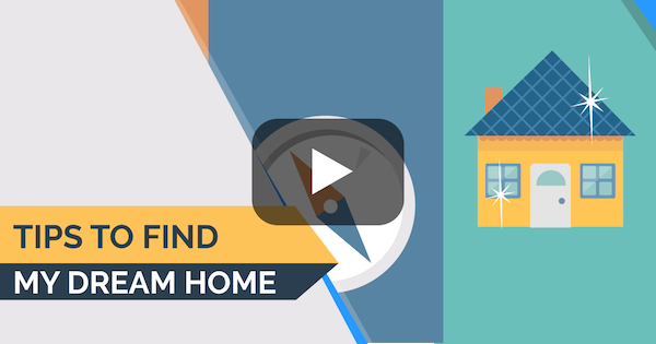 Tips to Find My Dream Home